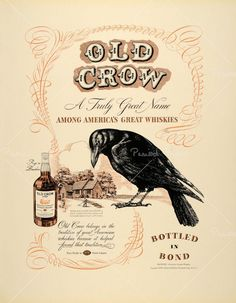 "vintage label (a nick name my Grandma gave herself...""The Old Crow"")"