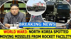 BREAKING NEWS TODAY 9/30/17, NORTH KOREA SPOTTED MOVING MISSILES FROM RO...