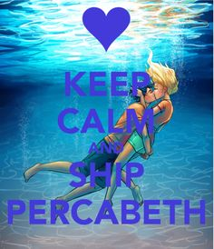 Awwwwwww I feel like I'm there watching them... IM NOT A STALKER MOM!!! Lol sorry for that I'm back (nothing but tumbleweeds). Oh My Gods I'm such a lonely half blood. Comment 'LIVE ON PERCABETH' if u agree the underwater kiss was the best part of the book.
