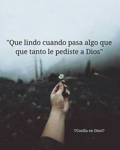Lindo Gods Love Quotes, Quotes About God, Bible Verses Quotes, Faith Quotes, Worship Quotes, God Loves Me, Spanish Quotes, Dear God, God Is Good