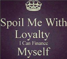 Spoil me this way.