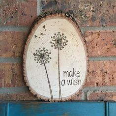 Items similar to Make A Wish Dandelion Wood Burned Sign - Graduation Gift - Wood Burned Wall Art - Inspirational Gift - Rustic Sign on Etsy Make a wish sign wooden sign wooden quote sign plaque Wood Burning Stencils, Wood Burning Tool, Wood Burning Crafts, Wood Burning Patterns, Stencil Wood, Wooden Quotes, Wooden Signs With Sayings, Wood Slice Crafts, Wood Crafts