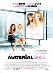 Material Girls movie poster Girly Movies, Teen Movies, Family Movies, Movie Tv, Material Girls, Streaming Vf, Streaming Movies, The Duff, Peliculas Audio Latino Online
