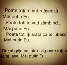 Mai putin eu Let Me Down, Let It Be, Messages, Feelings, My Love, Quotes, Motivational, Celebrities, Style