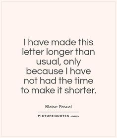 letter longer than usual only because I have not had the time to make