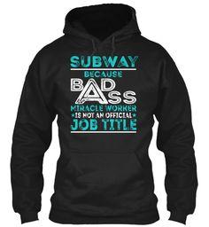 Subway - BADASS #Subway