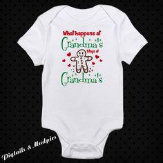 What Happens At Grandma's Stays At Grandma's Christmas Bodysuit~Holiday Bodysuit~ Baby Bodysuit~Girl Christmas Bodysuit~Christmas Gift by PigtailsAndMudpies1 on Etsy