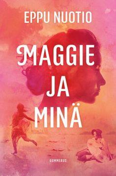 Maggie ja minä | Gummerus Kustannus Tv, Books, Movies, Movie Posters, Libros, Films, Television Set, Book, Film Poster