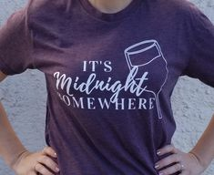 It's Midnight Somewhere!! This shirt celebrates the best time of night, the time when the house is quiet and you finally get to quilt.....
