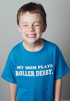 My Mom Plays Roller Derby Blue Youth T by Representartco on Etsy, $10.00