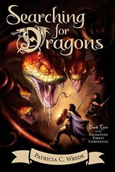 """Read """"Searching for Dragons"""" by Patricia C. Wrede available from Rakuten Kobo. Cimorene, the princess who refuses to be proper, is back--but where is Kazul the dragon? That's what Cimorene is determi. Quiz Names, Books For Tweens, Books 2016, Fantasy Series, Chapter Books, Book Lists, Enchanted, Audio Books, How To Find Out"""