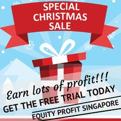 Earn lots of profit!!! GET THE FREE TRIAL TODAY - EQUITY PROFIT SINGAPORE