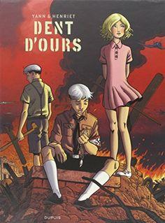 Dent d'ours, Tome 1, 2 et 3 :  : Ex libris de Yann http://www.amazon.fr/dp/2800167084/ref=cm_sw_r_pi_dp_YYNaxb0EF27DE