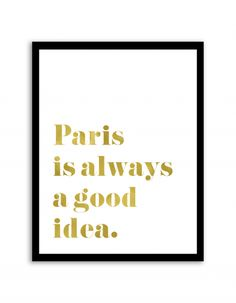 Free Printable Paris is Always a Good Idea Art from @chicfetti - easy wall art DIY