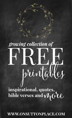 Original Free Printables from On Sutton Place. Perfect for DIY wall art, cards, crafts and more! Spring, Summer, Fall, Christmas, Flowers and even a 2016 calendar. Definitely check this out!
