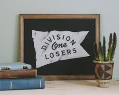 Division One Losers by David M. Smith