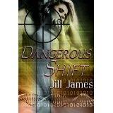 Dangerous Shift (Kindle Edition)By Jill James