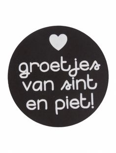Sticker 'Groetjes van sint en piet' zwart - Dutch Quotes, Love Holidays, Brown Leather Shoes, 12 Days Of Christmas, Childrens Party, Silhouette Cameo, December, Printables, Stickers