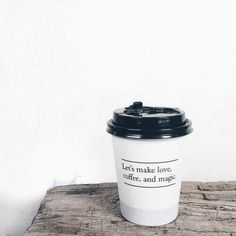 Let's make love, coffee and magic