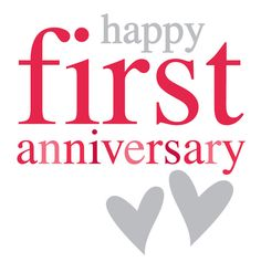 The 14 best happy anniversary images on pinterest anniversaries happy first anniversary m4hsunfo