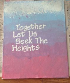 Alpha Chi Omega Canvas.  A Chi O  Alpha Chi Together let us seek the heights  Sorority canvas