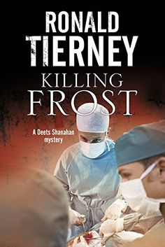 Killing Frost: Deets Shanahan's final case by Ron Tierney