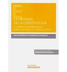 La defensa de la Constitución/Pablo Fernández de Casadevante Mayordomo Thomson Reuters Aranzadi, 2020 Chart, Lineman