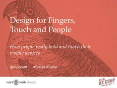 Design for Fingers, Touch and People: How people really hold and touch their mobile devices Mobile Design Patterns, Mobile Learning, Design Thinking, Copywriting, Website Template, Marketing Digital, Hold On, Presentation, Fingers