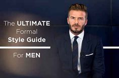 The Ultimate Formal Style Guide For Men