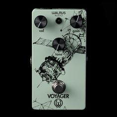 Walrus Audio Voyager Overdrive  I really like the design of this one.