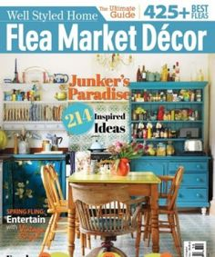 Our Home Is Featured In Flea Market Decorating Style Book And Magazine