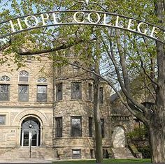 Hope College  Michigan  one of the most amazing weeks of my life happened here, just ask
