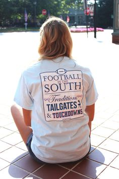 I NEED this shirt for tailgating in the fall! Greek Life Girl - Jadelynn Brooke Football in the South Short Sleeve Tee, $34.00 (http://www.greeklifegirl.com/jadelynn-brooke-football-in-the-south-short-sleeve-tee/)