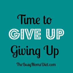 Give up giving up. #fitness #goals