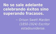 Orison Swett Marden (1850-1924) Escritor estadounidense.  #citas #frases