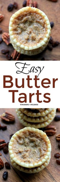 Easy Butter Tarts by Noshing With The Nolands are a favorite. Easy Butter Tarts by Noshing With The Nolands are a favorite treat for the holidays or any time of year! You will be able to whip these up in no time! Mini Chocolate Desserts, Mini Desserts, Easy Desserts, Delicious Desserts, Eggless Desserts, Diabetic Desserts, Tart Recipes, Sweet Recipes, Baking Recipes