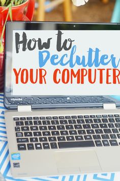Keep your laptop or desktop computer organized with these simple tips to declutter your computer! Learn how to declutter and streamline your work!