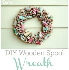 Tutorial: Wooden spool wreath