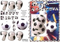Happy Birthday,in a nice easy decopage design. boys age It is also nice to put a picture of the boy in the square. or thier favourite team. makes it personal. Decoupage Paper, Decoupage Ideas, Birthday Cards, Happy Birthday, 3d Sheets, Boy Cards, Soccer Boys, Give It To Me, How To Make