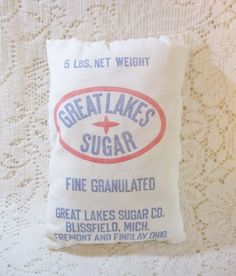 Early Great Lakes Sugar Co Advertising Bag Cloth Sack 5 LB Size ~ Vintage  $9.00  CLICK HERE:http://deannamoyers.ecrater.com/p/18359392/early-great-lakes-sugar-co