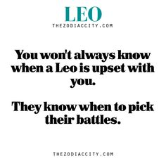 Zodiac Leo Info & You won& always know when a Leo is upset with you. They know when to pick their battles. Leo Virgo Cusp, Leo Horoscope, Astrology Leo, Le Zodiac, Leo Zodiac Facts, Leo Quotes, Zodiac Quotes, Strong Quotes, Beth Moore