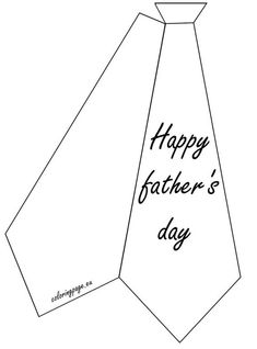 Related coloring pagesHappy Father's DayHappy Father's Day coloringWorld's Best Dad coloring pageHappy father's day tiesHappy father's day ties coloring pageTemplate tieHappy Father's Day Greeting Card to PrintHappy Father's. Father's Day Card Template, Tie Template, Card Making Templates, Fathers Day Coloring Page, Father's Day Activities, Daddy Day, Fathers Day Crafts, Happy Fathers Day Cards, Grandparents Day