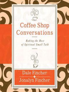 Book Review: Coffee Shop Conversations.  Authors  Dale and Jonalyn Fincher intend to help Christians gain the right to be heard through genuine care and concern for those God places in our lives as we go about our daily activities.  How does a Christian have normal conversations about Jesus without accidentally sounding offensive, bigoted or intolerant?  $13.08