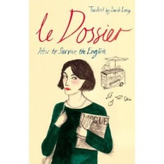 written by an Englishwoman masquerading as a Frenchwoman. wicked!
