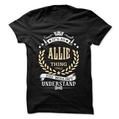 ALLIE-the-awesome - #cute gift #thoughtful gift. BUY NOW  => https://www.sunfrog.com/LifeStyle/ALLIE-the-awesome-74387843-Guys.html?id=60505