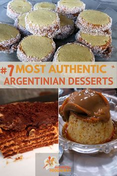 Desserts in Argentina are everywhere. Fall in love with the 7 most authentic Argentinian desserts: Chocotorta, Alfajores, Rogel, Argentine Flan or Flan Casero, Dulce de Leche, Vigilante and dulce de membrillo, Facturas and medialunas. #Argentina #Desserts #Alfajores #Sweets #Recipes
