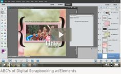 Learn the basics of Photoshop Elements in ABC's of Digital Scrapbooking Using Photoshop Elements. Be sure to come to our upcoming FREE workshop at www.naods.com.