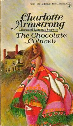 """The Chocolate Cobweb"" by Charlotte Armstrong. Cover by Harry Bennett. Berkley Medallion paperback edition (1975)."