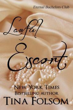 Lawful Escort (Eternal Bachelors Club #1) by Tina Folsom, http://www.amazon.com/dp/B003I64DN8/ref=cm_sw_r_pi_dp_4T4Ysb0ETP003