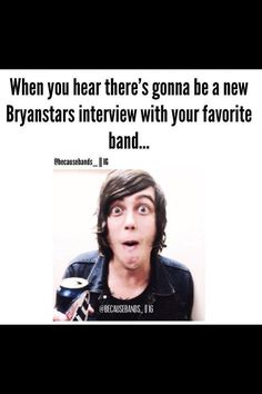 Omg I love the bryan stars interviews Emo Bands, Music Bands, Rock Bands, Band Quotes, Band Memes, Bryan Stars, Music Stuff, Music Things, Screamo